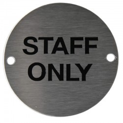 75mm diameter Staff Only Sign