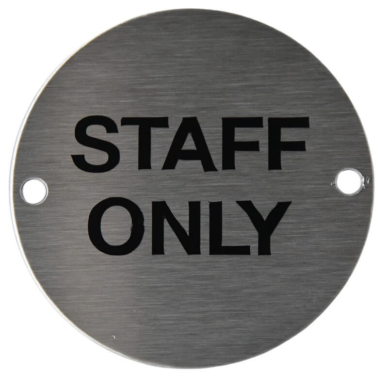 Satin Stainless Staff Only Sign