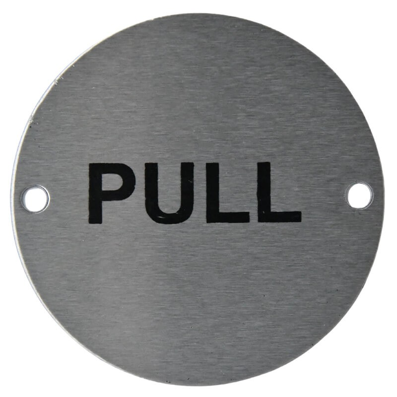 Satin Stainless Pull Sign